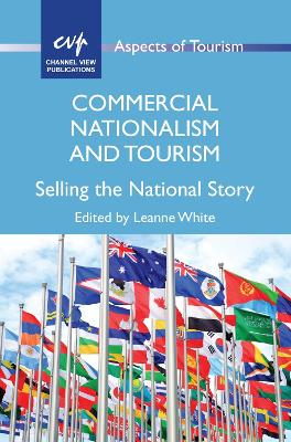 Commercial Nationalism and Tourism - Leanne White