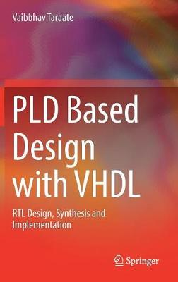 PLD Based Design with VHDL - Vaibbhav Taraate