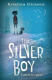 The Silver Boy - Kristina Ohlsson
