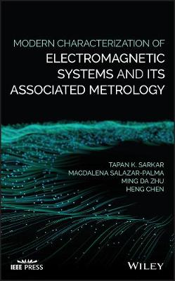 Modern Characterization of Electromagnetic Systems - Tapan K. Sarkar