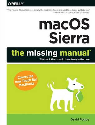 macOS Sierra - The Missing Manual - David Pogue