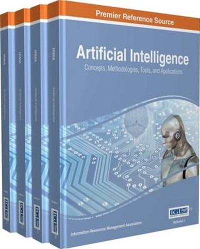 Artificial Intelligence - Information Resources Management Association