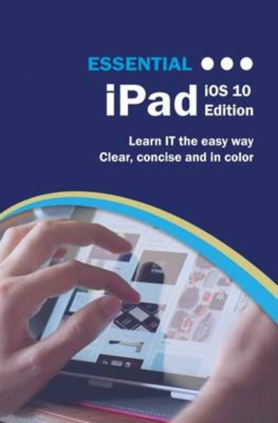 Essential iPad - Kevin Wilson