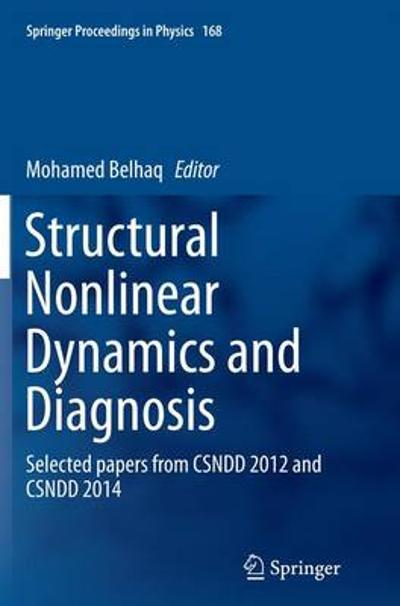 Structural Nonlinear Dynamics and Diagnosis - Mohamed Belhaq