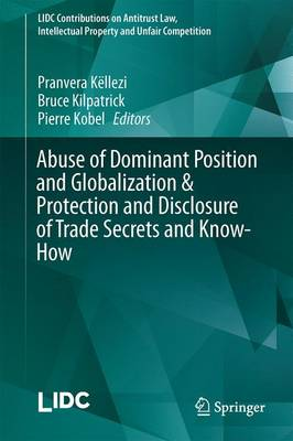 Abuse of Dominant Position and Globalization & Protection and Disclosure of Trade Secrets and Know-How - Pranvera Kellezi