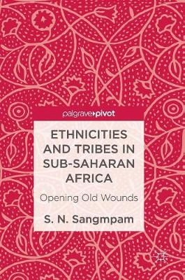 Ethnicities and Tribes in Sub-Saharan Africa - S. N. Sangmpam