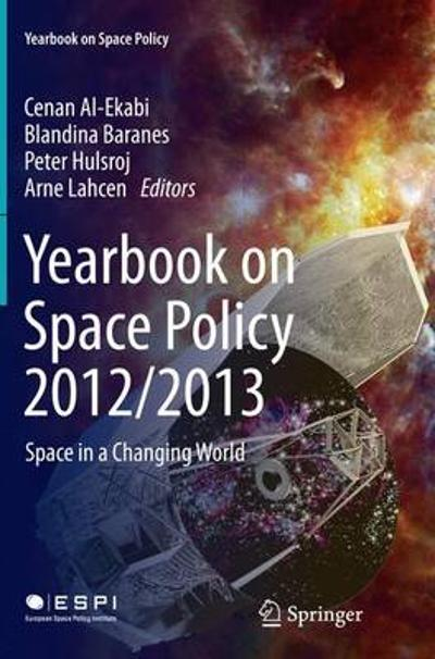 Yearbook on Space Policy 2012/2013 - Cenan Al-Ekabi
