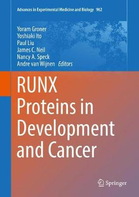 Runx Proteins in Development and Cancer - Andre Van Wijnen