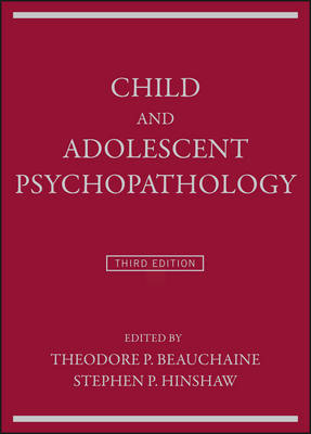 Child and Adolescent Psychopathology - Theodore P. Beauchaine