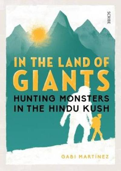 In the Land of Giants - Gabi Martinez