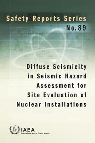 Diffuse Seismicity in Seismic Hazard Assessment for Site Evaluation of Nuclear Installations - IAEA