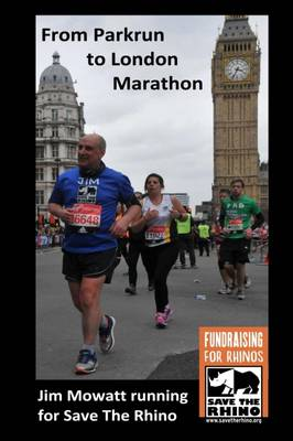 From Parkrun To London Marathon - Jim Mowatt