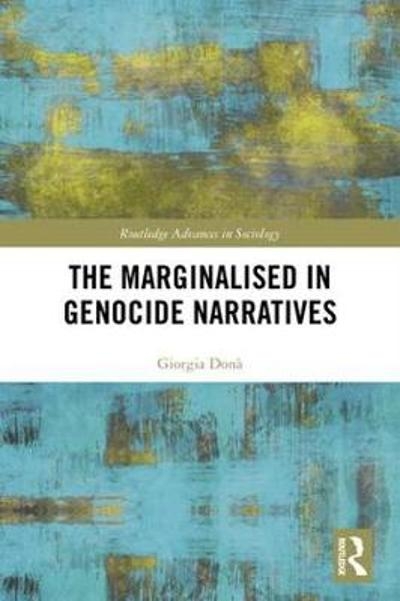 The Marginalised in Genocide Narratives - Giorgia Dona