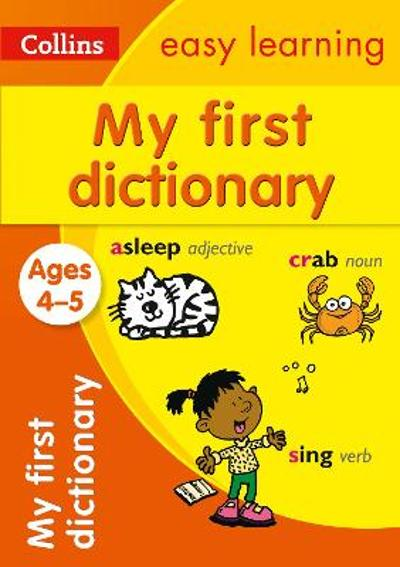 My First Dictionary Ages 4-5 - Collins Easy Learning