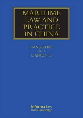 Maritime Law and Practice in China - Zhao Liang