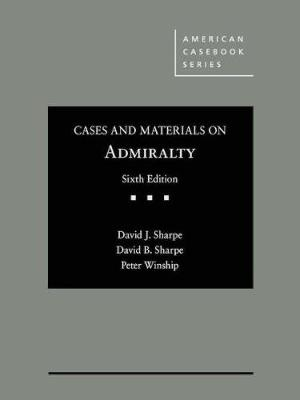 Cases and Materials on Admiralty - David Sharpe