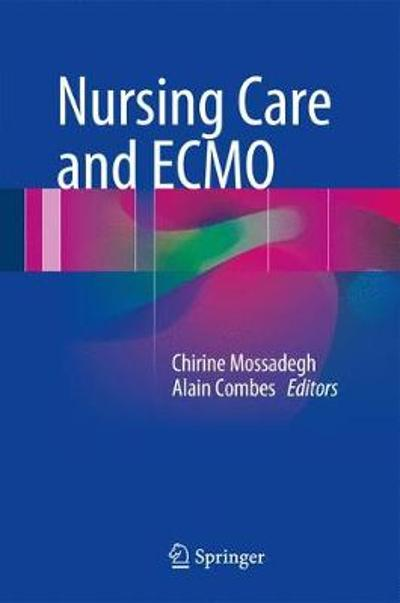 Nursing Care and ECMO - Chirine Mossadegh