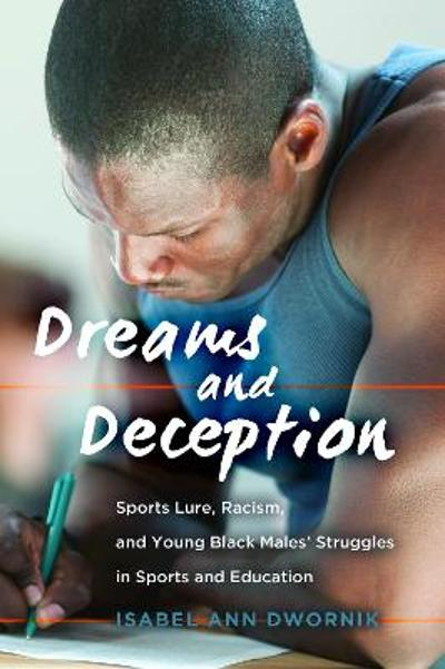 Dreams and Deception - Isabel Ann Dwornik