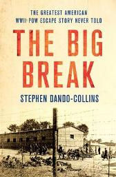 The Big Break - Stephen Dando-Collins