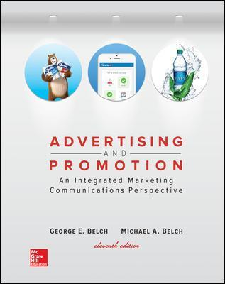 Advertising and Promotion: An Integrated Marketing Communications Perspective - George E. Belch