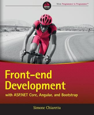 Front-end Development with ASP.NET Core, Angular, and Bootstrap - Simone Chiaretta