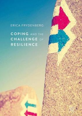 Coping and the Challenge of Resilience - Erica Frydenberg