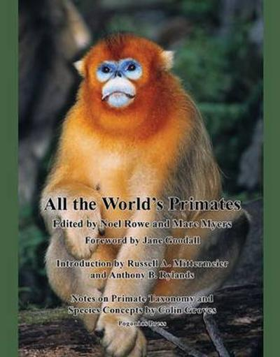 All the World's Primates - Noel Rowe