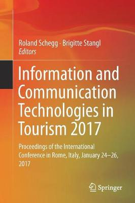 Information and Communication Technologies in Tourism 2017 - Roland Schegg