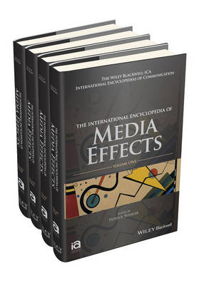 The International Encyclopedia of Media Effects - Patrick Rossler