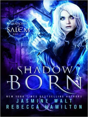 Shadow Born - Jasmine Walt