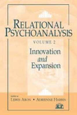Relational Psychoanalysis, Volume 2 - Lewis Aron
