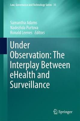 Under Observation: The Interplay Between eHealth and Surveillance - Samantha Adams