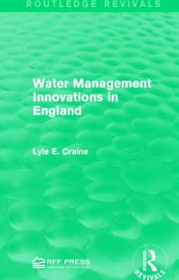 Water Management Innovations in England - Lyle E. Craine