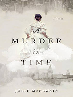 A Murder in Time - Julie McElwain