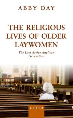 The Religious Lives of Older Laywomen - Dr. Abby Day