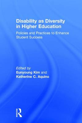 Disability as Diversity in Higher Education - Eunyoung Kim