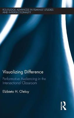 Visualizing Difference - Elzbieta H. Oleksy
