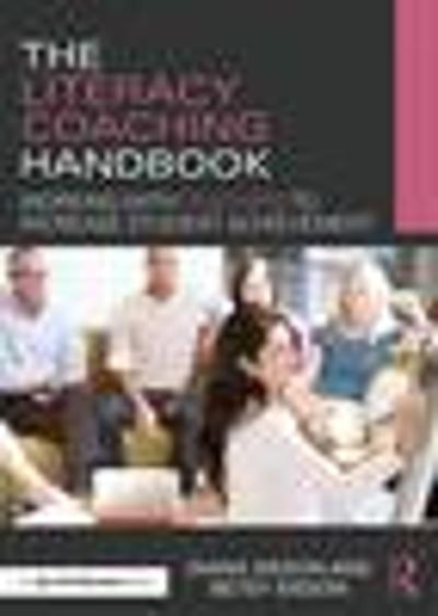 The Literacy Coaching Handbook - Diana Sisson