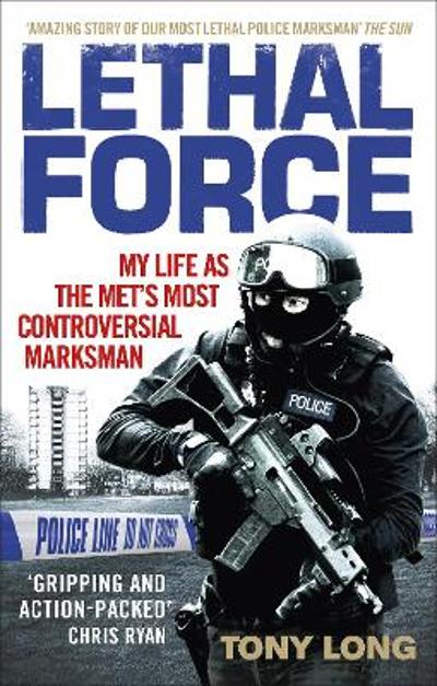 Lethal Force - Tony Long