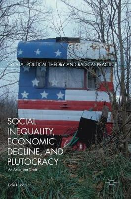 Social Inequality, Economic Decline, and Plutocracy - Dale L. Johnson