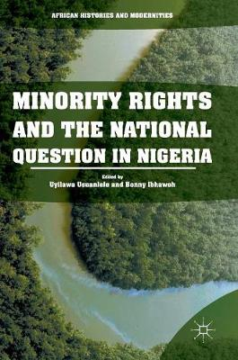 Minority Rights and the National Question in Nigeria - Bonny Ibhawoh