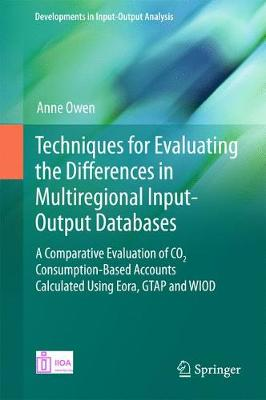 Techniques for Evaluating the Differences in Multiregional Input-Output Databases - Anne Owen
