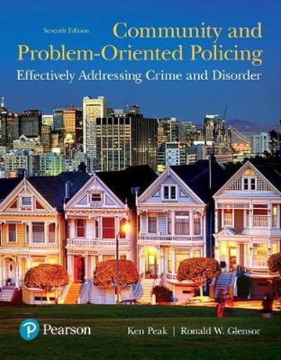 Community and Problem-Oriented Policing - Ken Peak