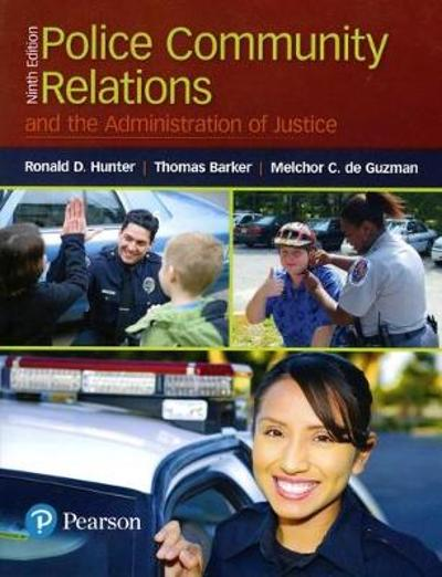 Police Community Relations and the Administration of Justice - Ronald D. Hunter