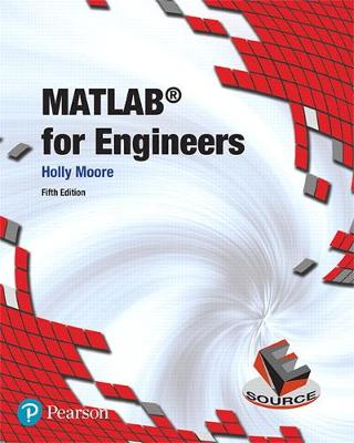 MATLAB for Engineers - Holly Moore