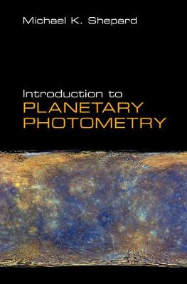 Introduction to Planetary Photometry - Michael K. Shepard