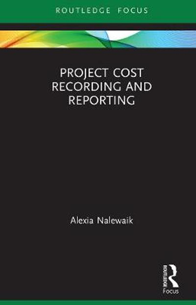 Project Cost Recording and Reporting - Alexia Nalewaik