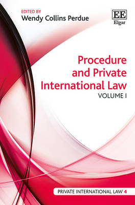 Procedure and Private International Law - Wendy Collins Perdue