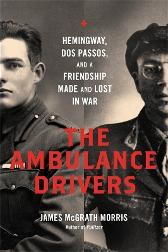 The Ambulance Drivers - James McGrath Morris