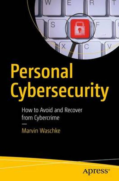 Personal Cybersecurity - Marvin Waschke